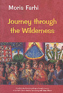 Journey Through the Wilderness, Farhi, Moris, New Book