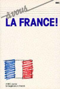 A Vous la France Language Brian Page - Croydon, United Kingdom - A Vous la France Language Brian Page - Croydon, United Kingdom
