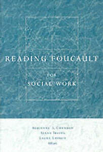 Reading Foucault for Social Work by Columbia University Press Paperback 1999 - Norwich, United Kingdom - Returns accepted Most purchases from business sellers are protected by the Consumer Contract Regulations 2013 which give you the right to cancel the purchase within 14 days after the day you receive the item. Find out more about  - Norwich, United Kingdom