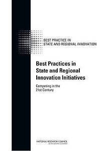 Best Practices in State and Regional Innovation Initiatives, Committee on Compet