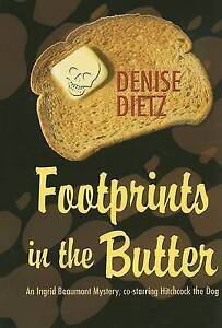 Dietz, Denise Footprints in the Butter (Ingrid Beaumont Mysteries) Very Good Boo
