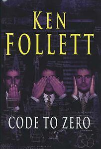 Code-to-Zero-by-Ken-Follett-Hardback-2000