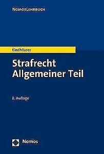 Strafrecht Allgemeiner Teil Kindhäuser, Urs NomosLehrbuch Nomos Lehrbuch NEU