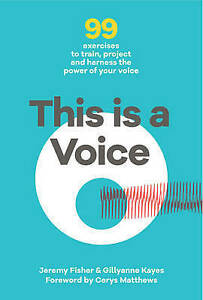 This-is-a-Voice-99-exercises-to-train-project-and-harness-the-power-of-your