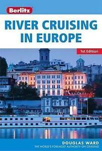 Berlitz: River Cruising in Europe (Berlitz Cruise Guide), APA Publications Limit