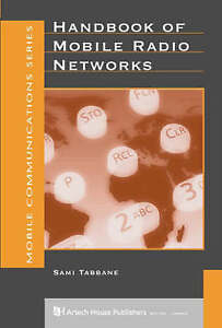 Handbook of Mobile Radio Networks (Artech House Mobile Communications Library)
