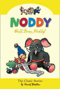 Well Done Noddy! (Noddy Classic Collection, Book 5), Blyton, Enid, Very Good Boo