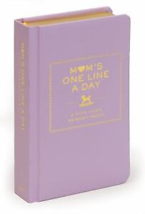 Mom's One Line a Day : A Five-Year Memory Book by Chronicle Books Staff
