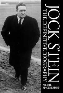 Jock Stein: The Definitive Biography, Macpherson, Archie, Very Good Book