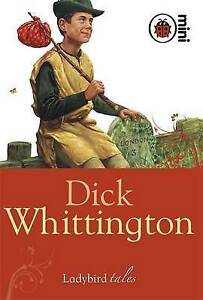 Dick Whittington: Ladybird Tales by Ladybird (Hardback, 2008)