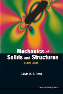 Mechanics Of Solids And Structures (2nd Edition) by David W. A. Rees...
