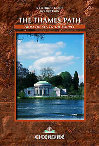 The Thames Path Book  From the Sea to the Source