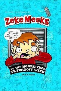 Zeke Meeks vs The Horrifying TV-Turnoff Week,Green, D.L.,New Book mon0000056584