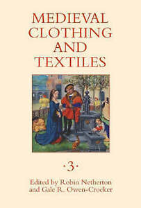 NEW Medieval Clothing and Textiles 3