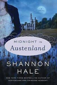 Midnight in Austenland by Shannon Hale (Hardback, 2012)