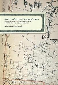 Natives and Settlers Now and Then: Historical Issues and Current Perspectives...
