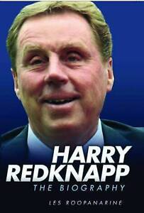 NEW Harry Redknapp: The Biography by Les Roopanarine