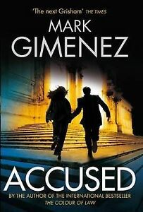 """AS NEW"" Accused (A. Scott Fenney), Gimenez, Mark, Book"