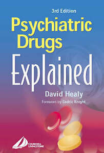 Psychiatric Drugs Explained: For Health Professionals and Users, 3e-ExLibrary