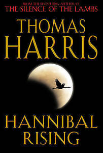 Hannibal Rising by Thomas Harris (Hardback, 2006)