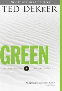 The-Circle-Green-The-Beginning-and-the-End-4-by-Ted-Dekker-2010-Paperback