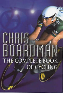 Chris-Boardman-The-Complete-Book-of-Cycling-Andrew-Longmore-Hardback-Book