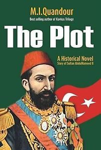 NEW The Plot by M. I. Quandour