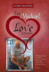 For Michael, Love Cynda by Yeasting, Cynda -Hcover