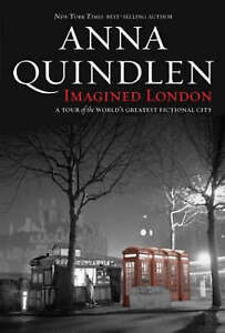 Imagined London: A Tour of the World's Greatest Fictional City (National Geograp