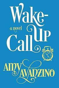 Wake-Up Call by Avanzino, Amy -Hcover