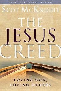 The-Jesus-Creed-Loving-God-Loving-Others-by-McKnight-Scot-Paperback