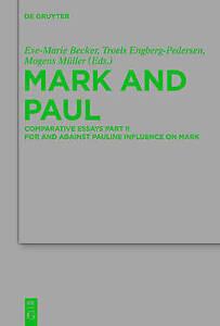USED (LN) Mark and Paul (Beihefte Zur Zeitschrift Fur Die Neutestamentliche Wiss