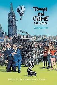 Tough on Crime the Novel 9781460266861 -Hcover
