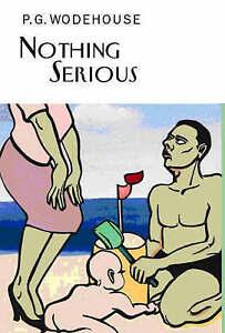 Nothing-Serious-by-P-G-Wodehouse-Hardback-2008