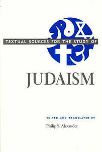 GoodTextual Sources for the Study of Judaism Textual Sources for the Study o - Ammanford, United Kingdom - GoodTextual Sources for the Study of Judaism Textual Sources for the Study o - Ammanford, United Kingdom