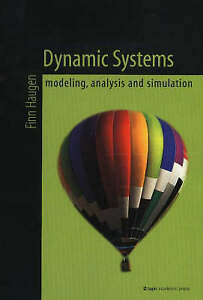 Dynamic Systems: Modeling, Analysis and Simulation by Finn Haugen (Paperback,...
