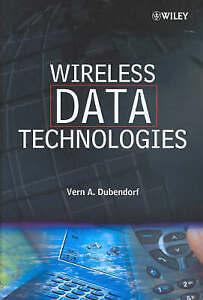 Wireless Data Technologies, Vern A. Dubendorf