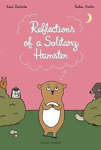 Reflections of a Solitary Hamster by Astrid Desbordes | Paperback Book | 9781877