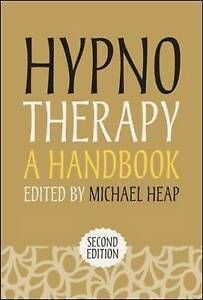 Hypnotherapy: A Handbook, Heap, Michael