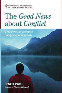 The Good News about Conflict by Paris, Jenell -Hcover
