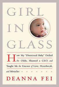 GIRL IN GLASS...DEANNA FEI...HARDCOVER...NEW