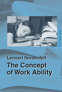 The Concept of Work Ability Lennart Nordenfelt - <span itemprop=availableAtOrFrom>Fairford, United Kingdom</span> - Please return with 7 days of receipt. Postage will not be refunded. Item must be in original condition. Most purchases from business sellers are protected by the Consumer Contract Regula - Fairford, United Kingdom