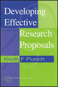 Developing Effective Research Proposals (Essential Resource Books for Social Re
