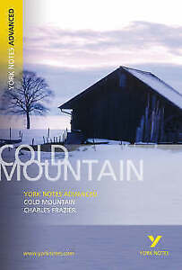 Cold Mountain: York Notes Advanced by Charles Frazier (Paperback, 2006) (F16)