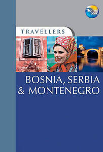 Clancy, Tim, Bosnia, Serbia and Montenegro (Travellers), Very Good Book