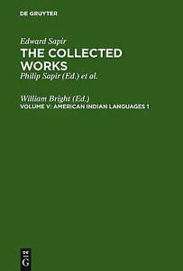 NEW American Indian Languages 1 (Collected Works of Edward Spair)