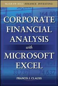 Corporate Financial Analysis with Microsoft Excel, Clauss, Francis J.