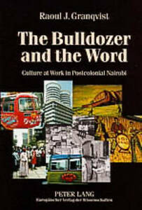 Bulldozer And The Word Granqvist  Raoul J. 9783631523575