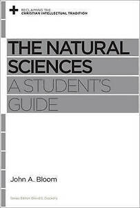 The Natural Sciences: A Student's Guide by John A. Bloom (Paperback, 2015)