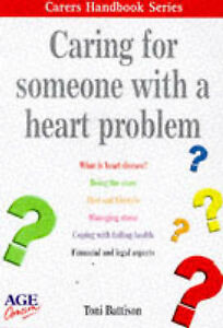 CARING FOR SOMEONE WITH A HEART PROBLEM (CARERS HANDBOOK S.), TONY BATTISON, Use